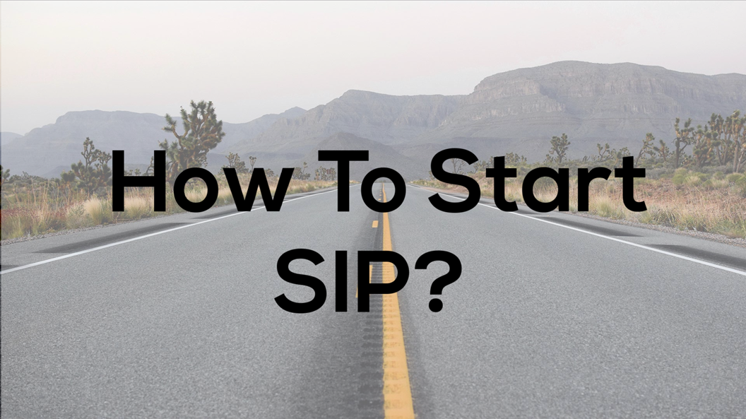 How To Start SIP