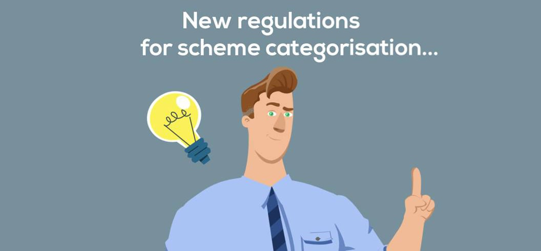 New-Regulations-For-Scheme-Categorisations