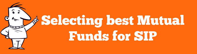 Selecting best Mutual Funds for SIP
