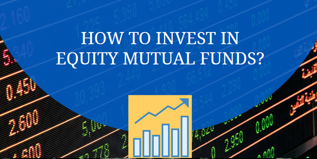 buy or invest in Equity Mutual Funds
