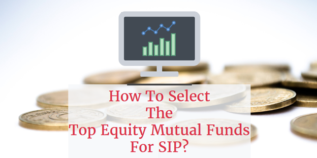 top Equity Mutual Funds for SIP